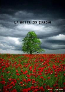 La notte dei giardini - Mater Lacrimarum - ebook