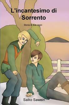 L' incantesimo di Sorrento - Saiko Sawein - ebook