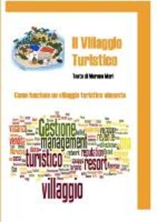 Il villaggio turistico - Mari Moreno - ebook