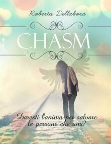 Chasm - Roberta Dellabora - ebook