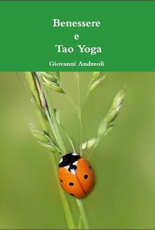 Benessere e tao yoga - Giovanni Andreoli - ebook