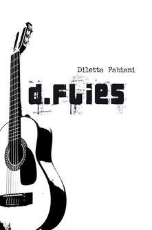 D.flies - Diletta Fabiani - ebook