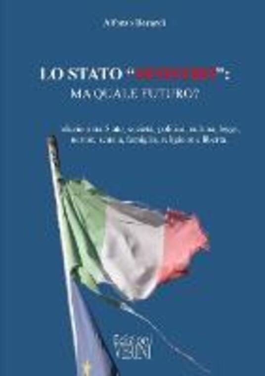 Lo Stato «sinistro»: quale futuro? - Alfonso Berardi - ebook