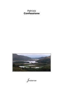 Confessione - Daniele Lucchini,Patrizio (san) - ebook