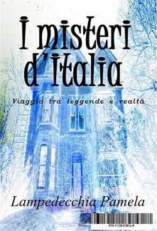I misteri d'Italia - Pamela Lampedecchia - ebook