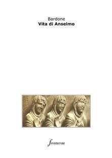 Vita di Anselmo - Bardone,Daniele Lucchini - ebook