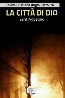 La città di Dio - Agostino (sant') - ebook