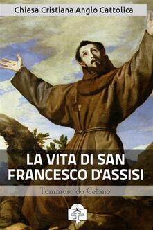 La vita di san Francesco d'Assisi - Tommaso da Celano - ebook