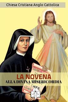 La novena alla divina misericordia - M. Faustina Kowalska - ebook
