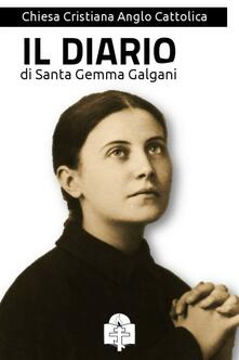 Il diario - Galgani Gemma (santa) - ebook