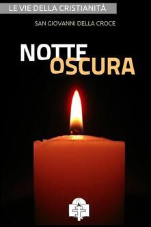 Notte Oscura - Giovanni della Croce (san) - ebook
