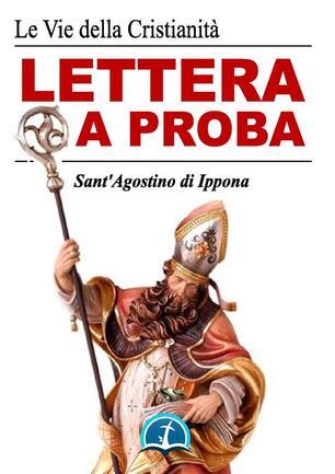 Lettera a Proba - Agostino, (sant') - Ebook - EPUB con Light DRM | IBS