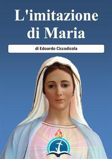 L' imitazione di Maria - Edoardo Ciccodicola - ebook