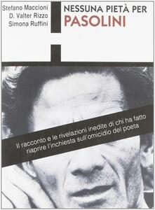 Nessuna pietà per Pasolini - Stefano Maccioni,Valter Rizzo,Simona Ruffini - ebook