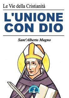 L' unione con Dio - Alberto Magno (sant') - ebook