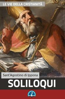 Soliloqui - Agostino (sant') - ebook