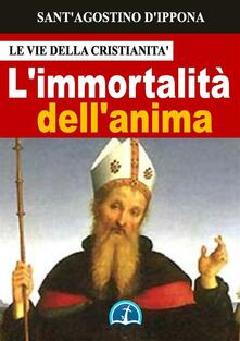 L' immortalità dell'anima - Agostino (sant') - ebook