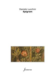 Epigram - Daniele Lucchini - ebook