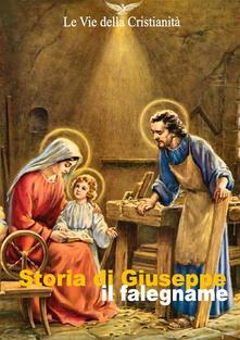 Storia di Giuseppe il falegname - Autori Vari - ebook