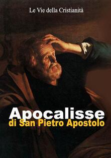 Apocalisse di San Pietro Apostolo - Pietro (Apostolo) - ebook