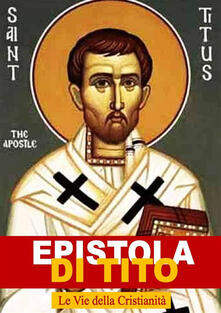 Epistola di Tito - Tito (San) - ebook