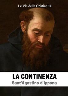 La continenza - Agostino (sant') - ebook