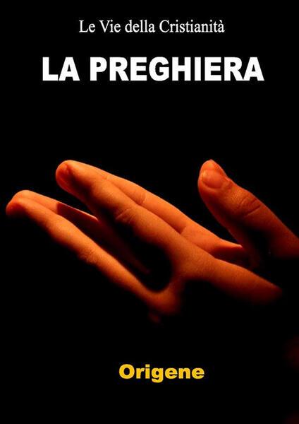 La preghiera - Origene - ebook