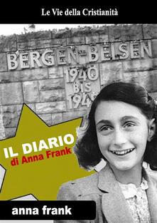 Il diario di Anna Frank. Ediz. integrale - Anne Frank - ebook