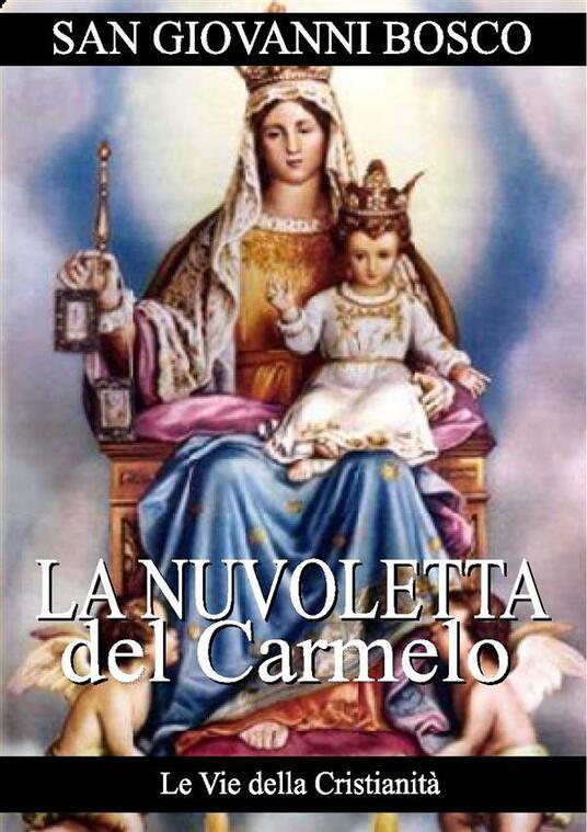 La nuvoletta del Carmelo - Bosco Giovanni (san) - ebook