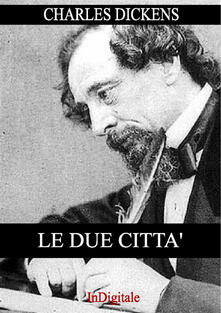 Le due città - Charles Dickens - ebook