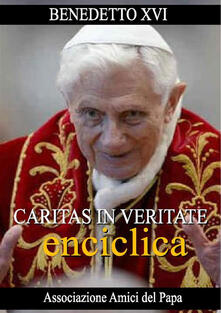 Caritas in veritate - Benedetto XVI (Joseph Ratzinger) - ebook