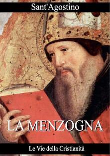 La menzogna - Agostino (sant') - ebook