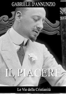 Il piacere - Gabriele D'Annunzio - ebook