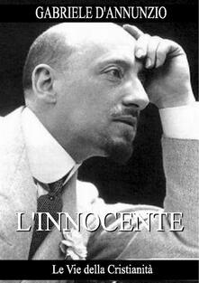 L' innocente - Gabriele D'Annunzio - ebook