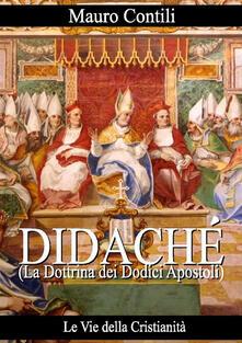 Didaché. La dottrina dei dodici apostoli - Anonimo - ebook