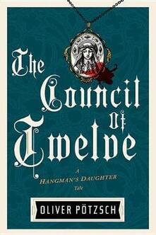 Council of Twelve - Oliver Potzsch - cover