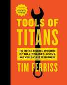 Libro in inglese Tools of Titans: The Tactics, Routines, and Habits of Billionaires, Icons, and World-Class Performers Timothy Ferriss