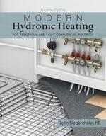 Modern Hydronic Heating and Cooling: For Residential and Light Commercial Buildings