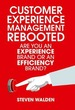 Customer Experience Management Rebooted: