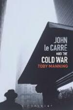 John le Carre and the Cold War