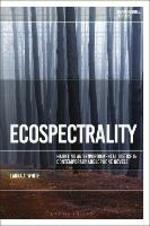 Ecospectrality: Haunting and Environmental Justice in Contemporary Anglophone Novels