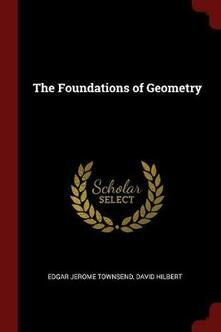 The Foundations of Geometry - Edgar Jerome Townsend,David Hilbert - cover