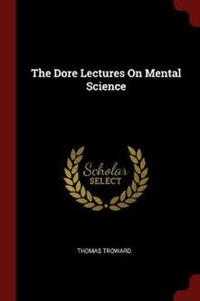 The Dore Lectures on Mental Science - Thomas Troward - cover