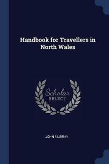 Handbook for Travellers in North Wales - John Murray - cover