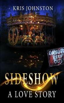 Sideshow: A Love Story