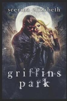 Griffins Park: The Beginning