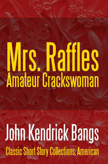 Mrs. Raffles. Amateur crackswoman