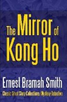 Themirror of Kong Ho