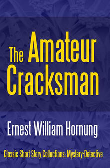 Theamateur cracksman