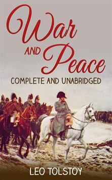 War and peace. Ediz. integrale